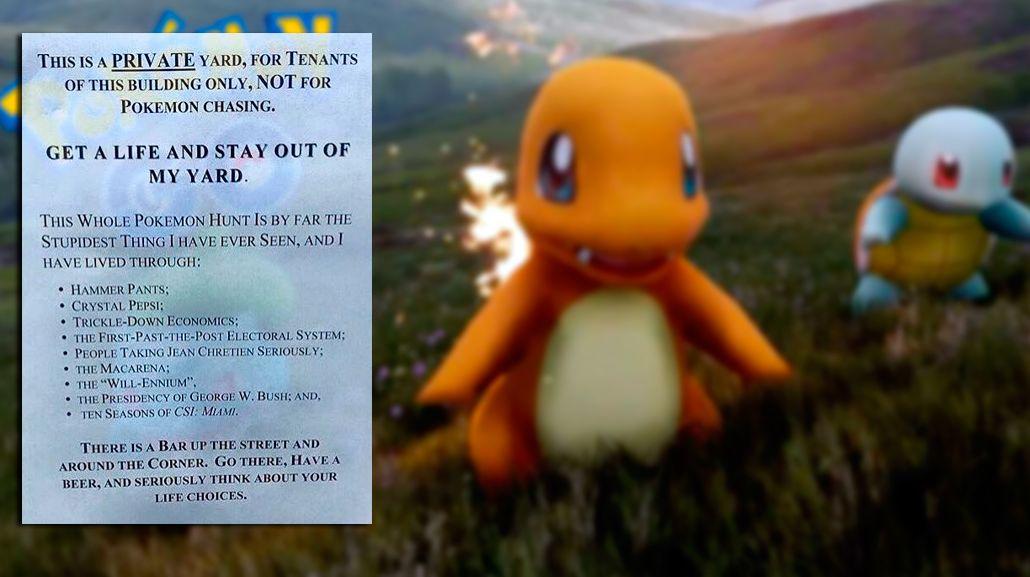 Los jugadores de Pokémon Go van a su patio, se cansó y escribió un cartel