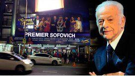 El teatro Premier pasó a llamarse Premier Sofovich por Gerardo