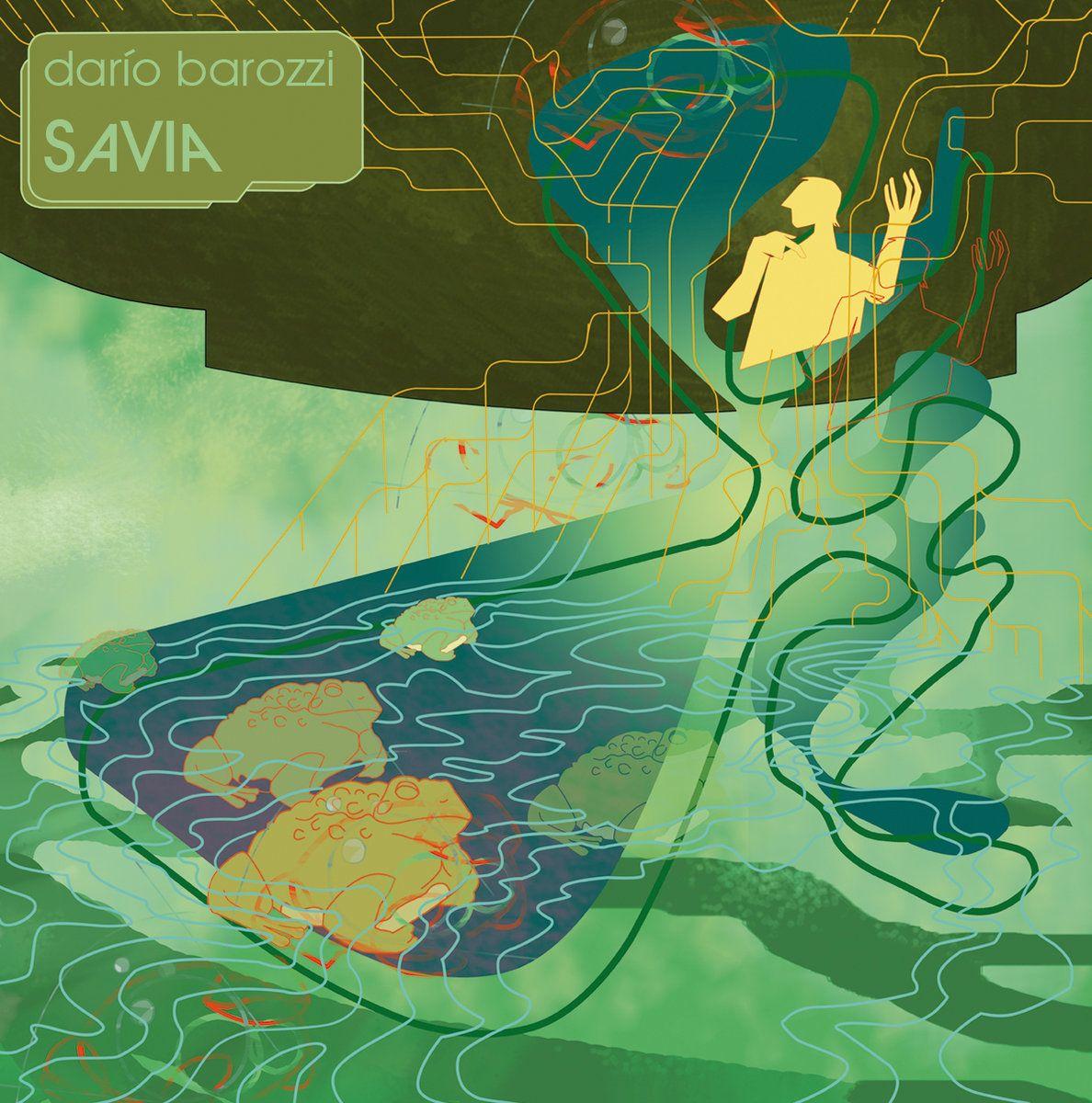 Darío Barozzi presenta Savia, su disco debut