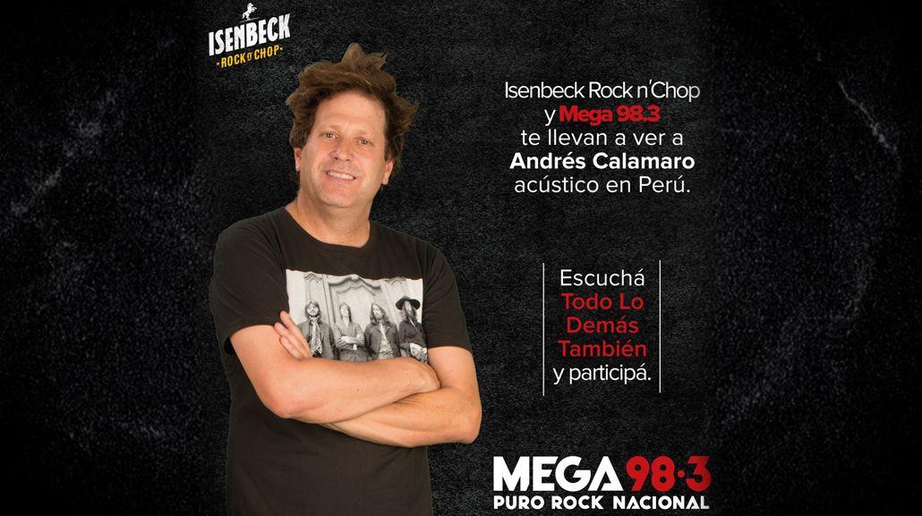 Isenbeck, Mega y Todo Lo Demás También te llevan a ver a Andrés Calamaro