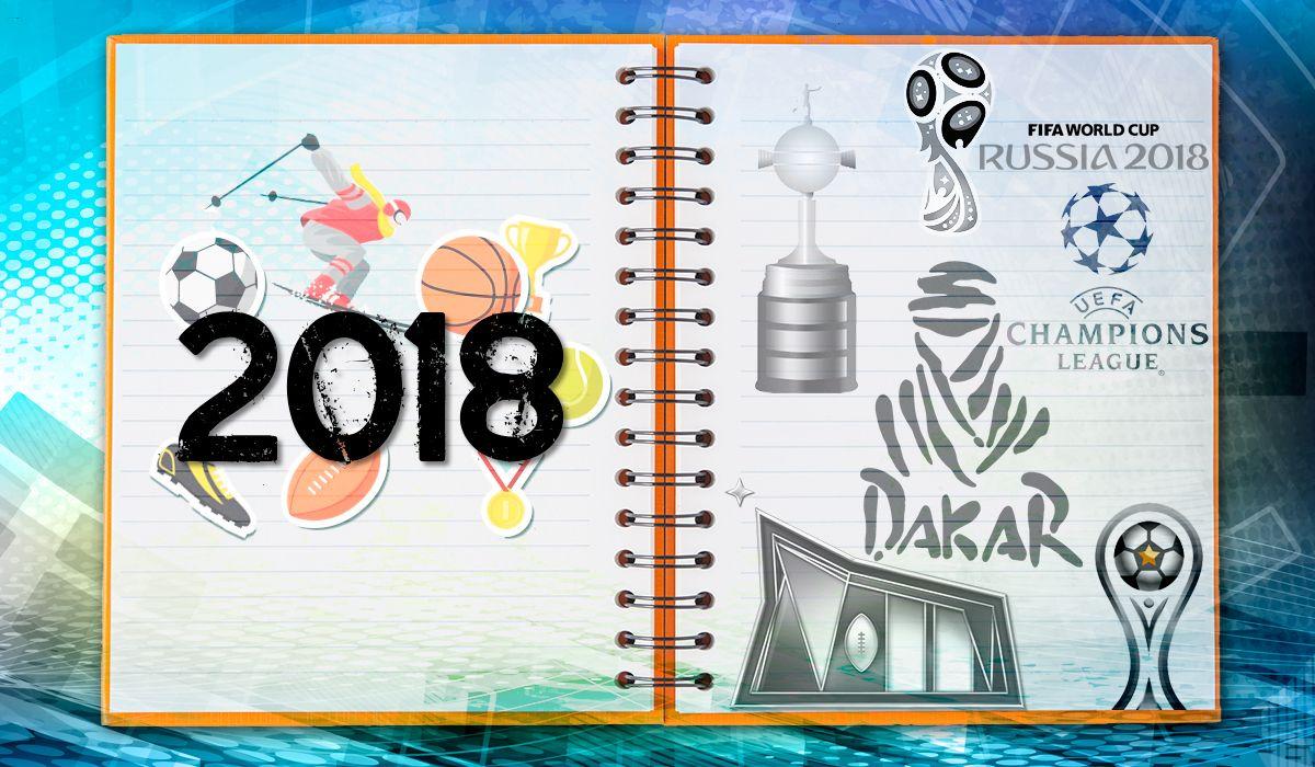 La agenda deportiva de 2018: todos los eventos que no te podés perder
