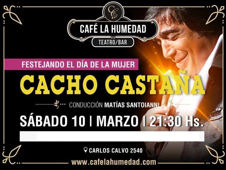 El flyer de Cacho Castaña anunciando su show