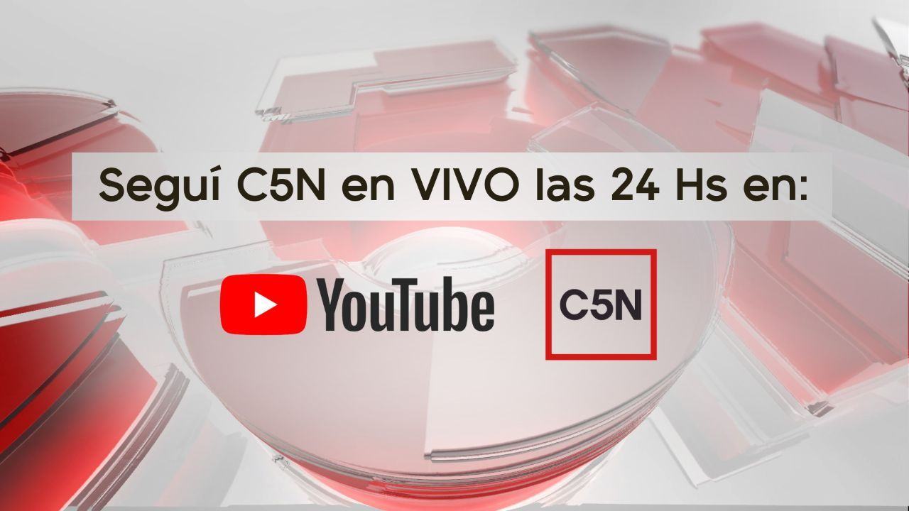 C5N vuelve a estar en YouTube