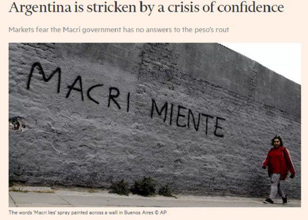 """""""Argentina está golpeada por una crisis de confianza"""", dice el Financial Times"""