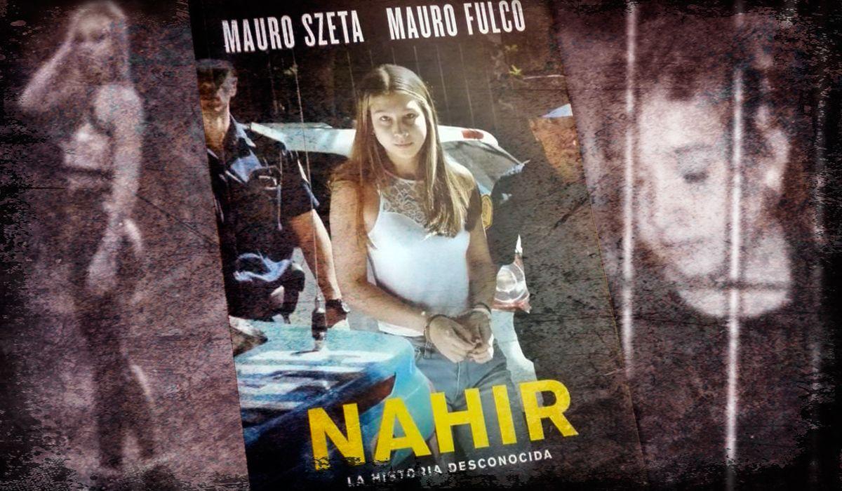 Mauro Szeta y Mauro Fulco escribieron Nahir: la historia desconocida
