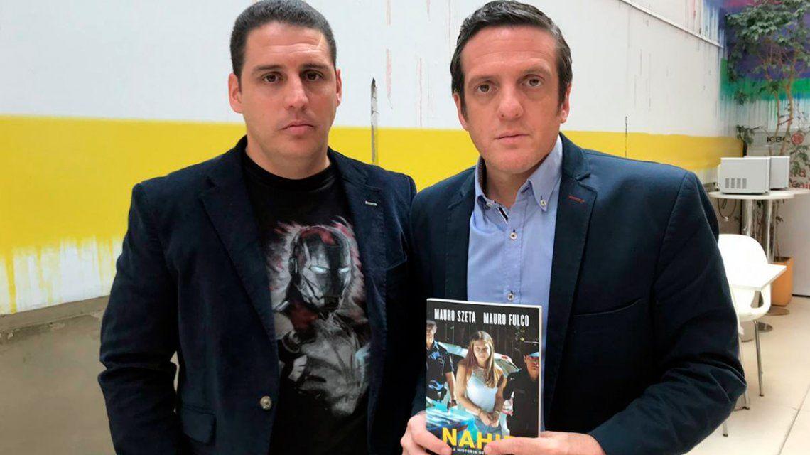Mauro Fulco y Mauro Szeta escribieron Nahir: la historia desconocida