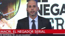 Editorial de Julián Guarino: Macri