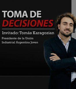 Tomás Karagozián, de la UIA: No estamos en condición de elegir sectores